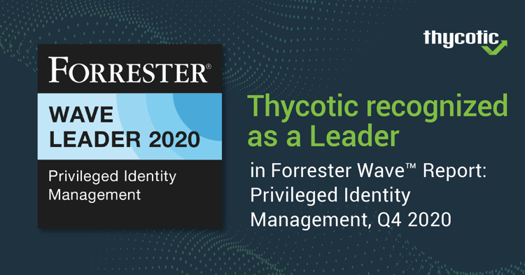 Forrester Wave Privileged Identity Management 2020 Report