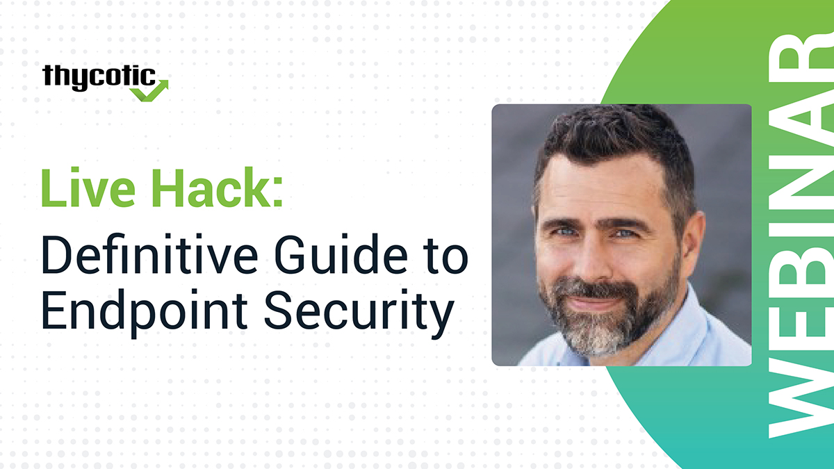 Live Hack: Definitive Guide to Endpoint Security