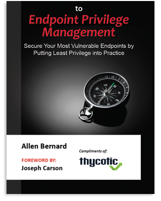 Definitive Guide to Endpoint Privilege Management