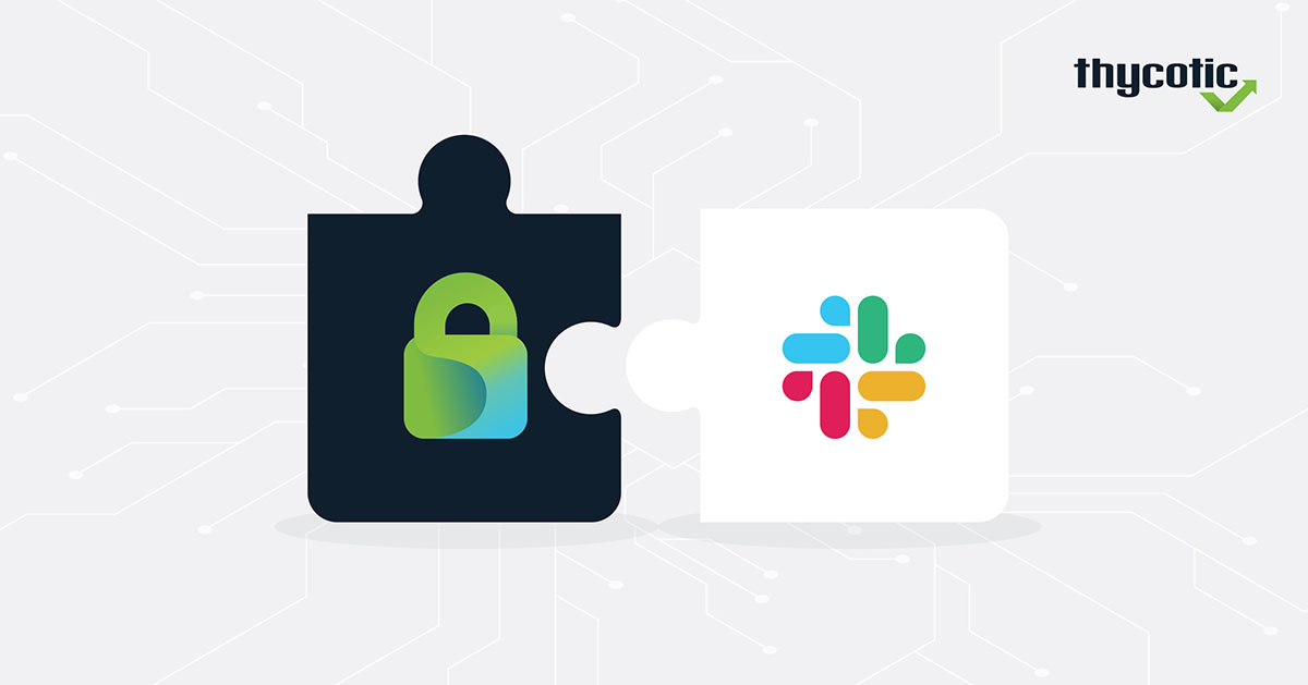 Thycotic Slack Integration