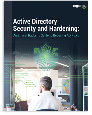 Active Directory Security and Hardening