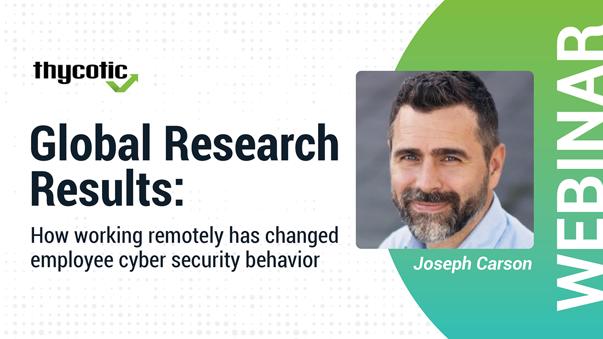 Global Research Results:  How working remotely has changed employee cyber security behavior [APAC]