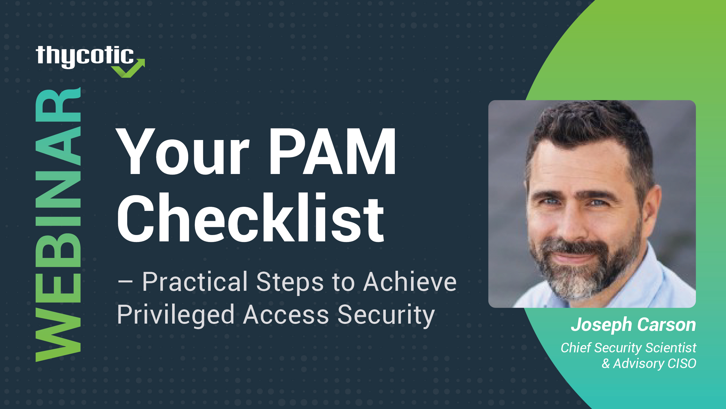 Your PAM Checklist – Practical Steps to Achieve Privileged Access Security
